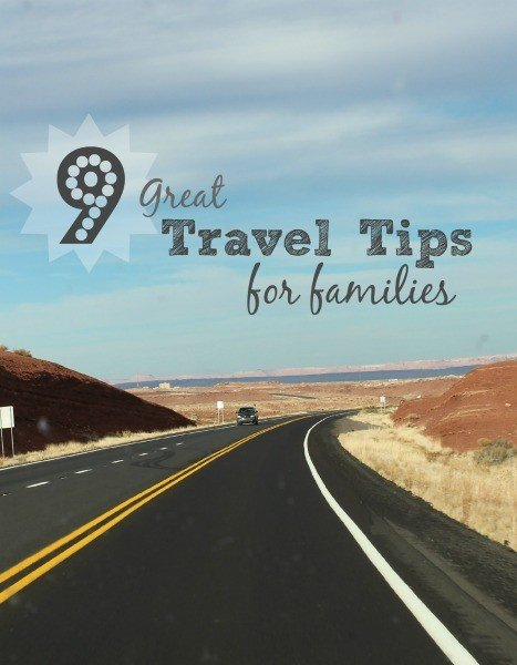 9 Great Travel Tips for Families