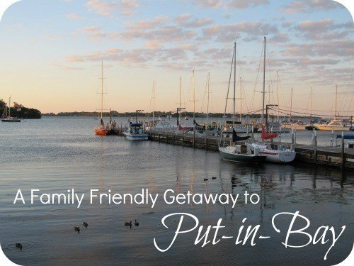 A Family Friendly Getaway to Put-in-Bay