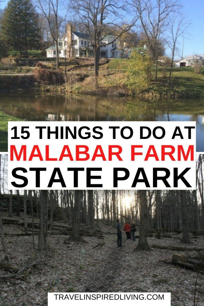 The Big House at Malabar Farm State Park and one of the many hiking trails.