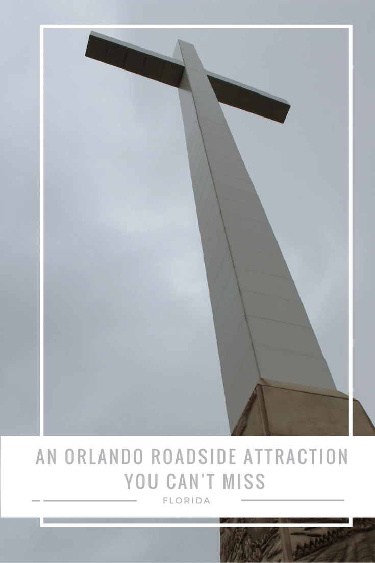 The Giant Cross in Orlando Florida is one roadside attraction you can't miss, even if you may want to.