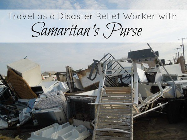 Travel as a Disaster Relief Worker with Samaritan's Purse