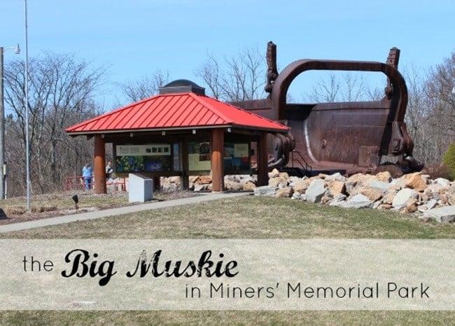 Big Muskie in Miners Memorial Park