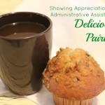 Showing Appreciation for my Administrative Assistant with Delicious Pairings
