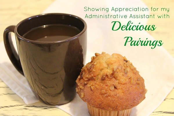 Appreciating my Administrative Assistant with Delicious ...