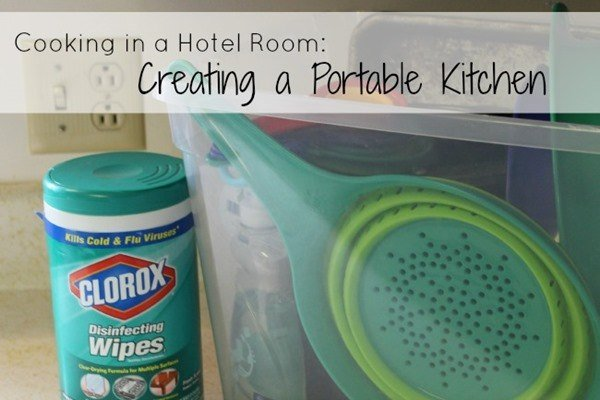 Cooking in a Hotel Room Creating a Portable Kitchen