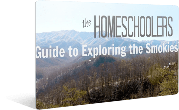 The Homeschoolers Guide to Exploring the Smokies
