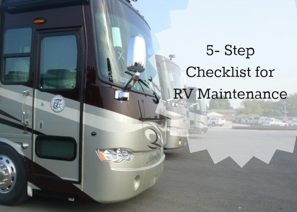 5 Step Checklist for RV Maintenance