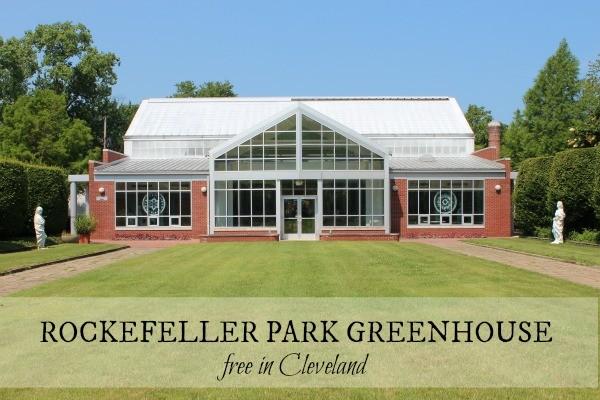 Free in Cleveland: Rockefeller Park Greenhouse