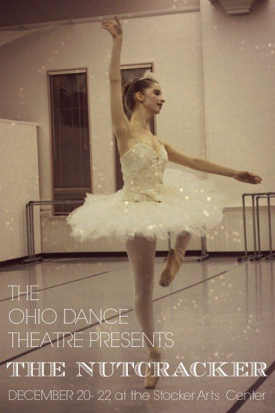 The Ohio Dance Theatre Presents The Nutcracker December 20-22 at the Stocker Arts Center