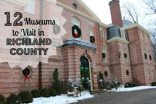 12 Museums to Visit in Richland County