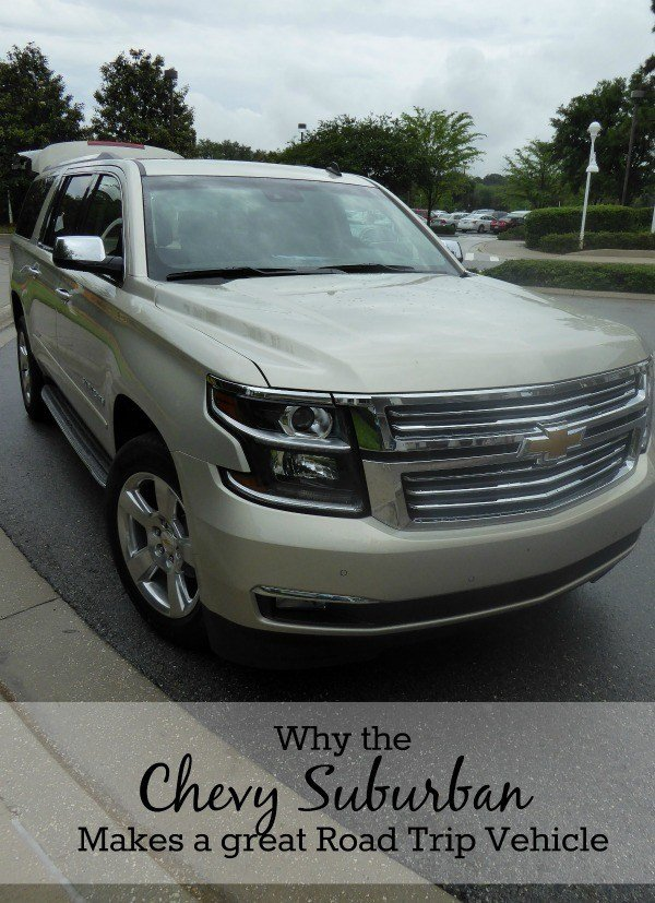 Why the Chevy Suburban Makes a great road trip vehicle
