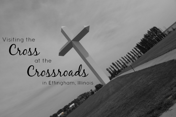 Visiting the Cross at the Crossroads in Effingham, Illinois