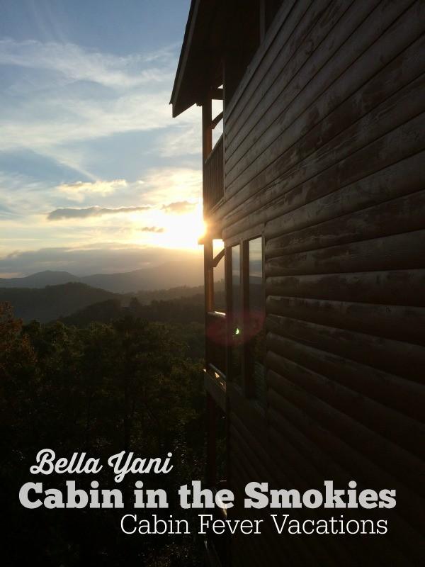 Bella Yani Cabin - Cabin Fever Vacations