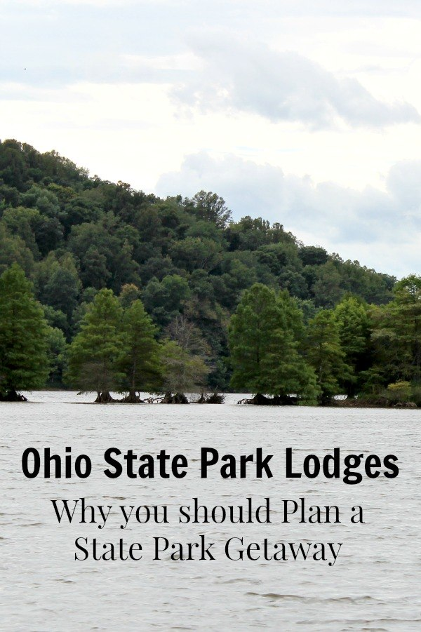 Ohio State Park Lodges- why you should plan a state park getaway