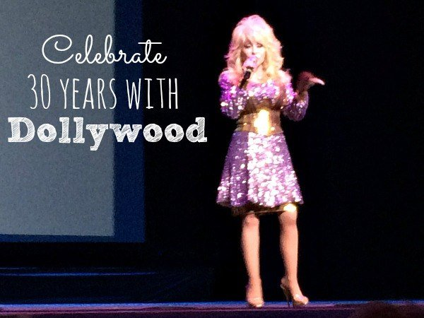 Celebrate 30 Years with Dollywood