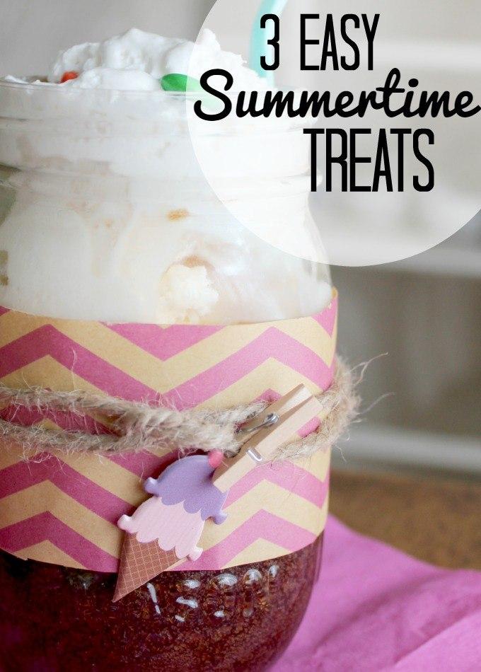 3 Easy Summertime Treats