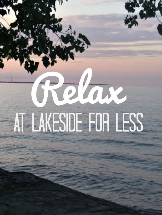 Relax at Lakeside for Less