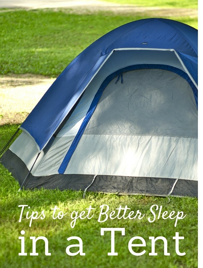 Tips to get better sleep in a tent