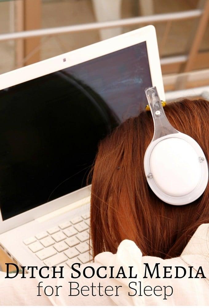Ditch Social Media for better sleep