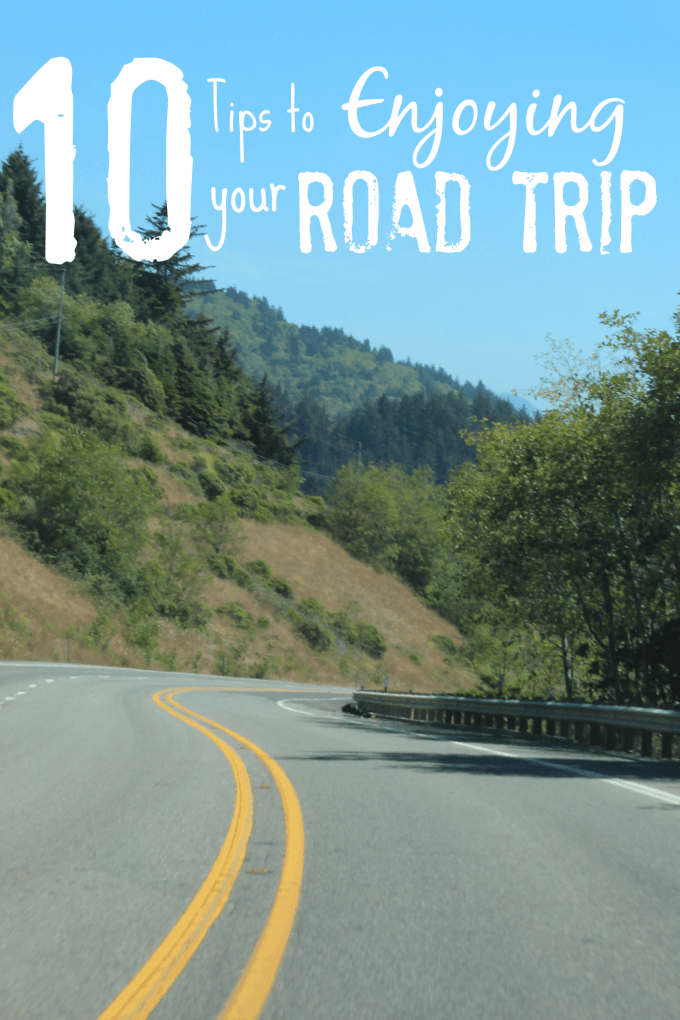 10 Tips to Enjoying your Road Trip