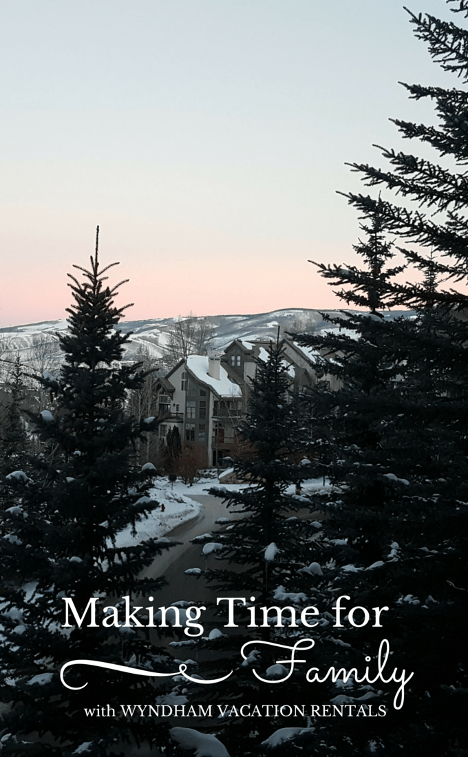 Making Time for Family at Beaver Creek, Colorado with Wyndham Vacation Rentals