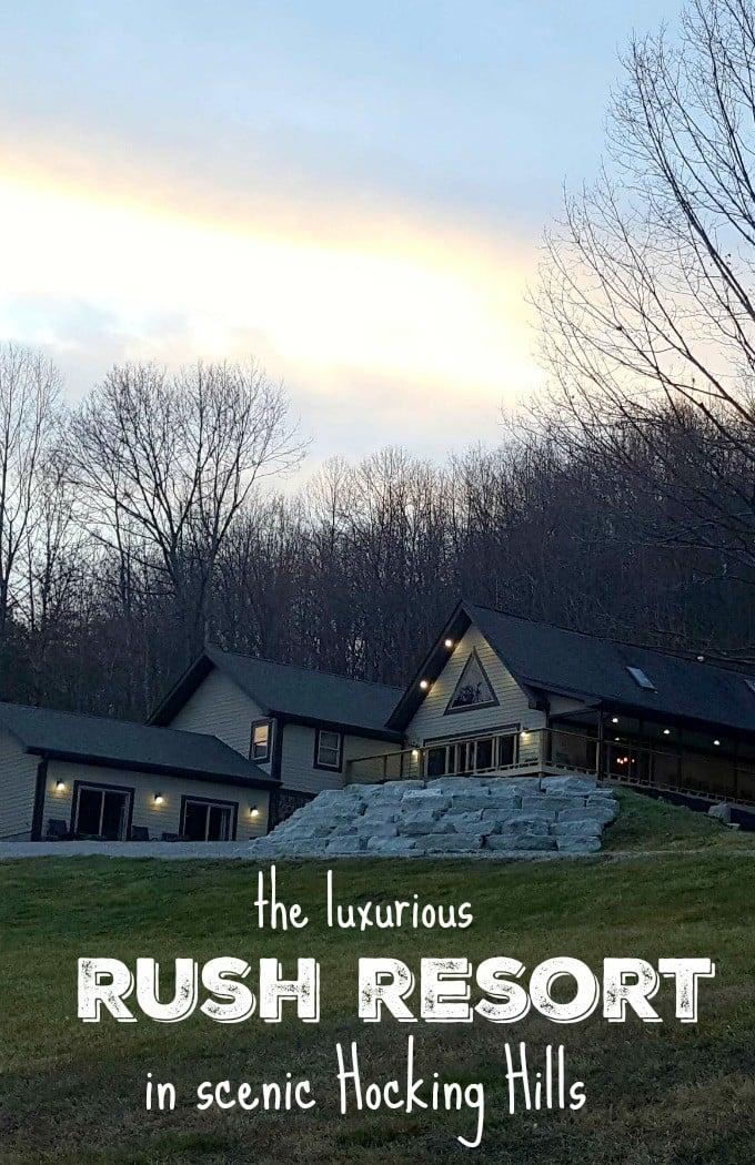 The luxurious Rush Resort in scenic Hocking Hills