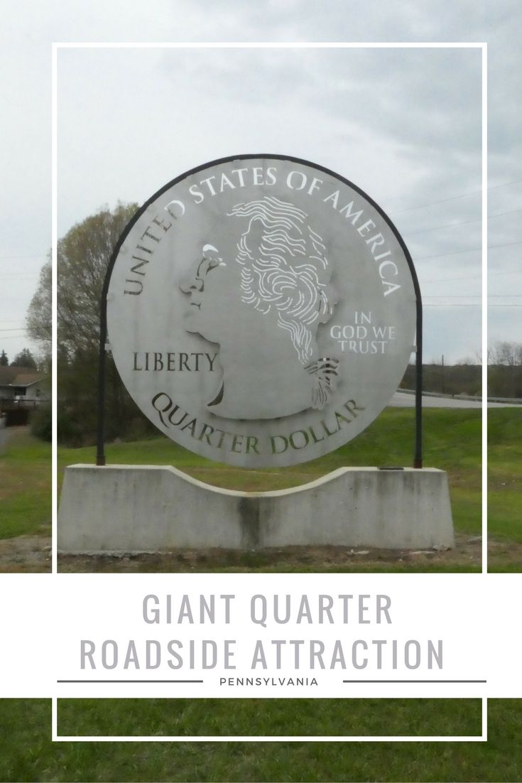 The giant quarter roadside attraction is located along the historic Lincoln Highway just outside Everett, Pennsylvania.