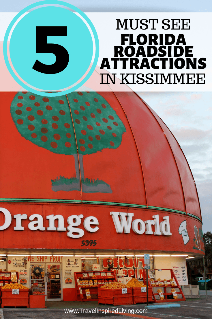 5 must see Florida Roadside Attractions in Kissimmee