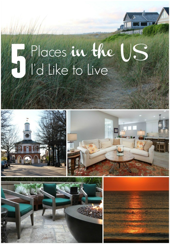 5 Places in the US I'd like to Live