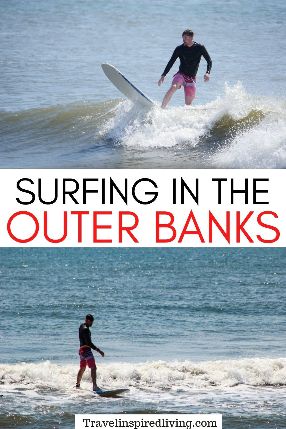 Go on vacation and go surfing in the Outer Banks.