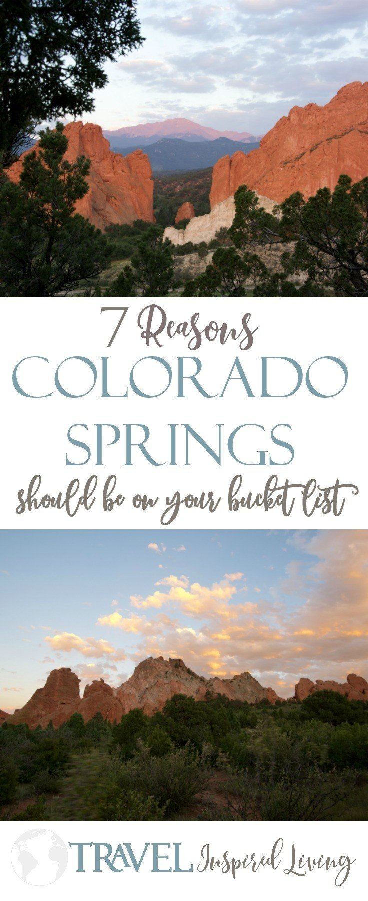 7 Reasons Colorado Springs should be on your bucket list and a few may surprise you.
