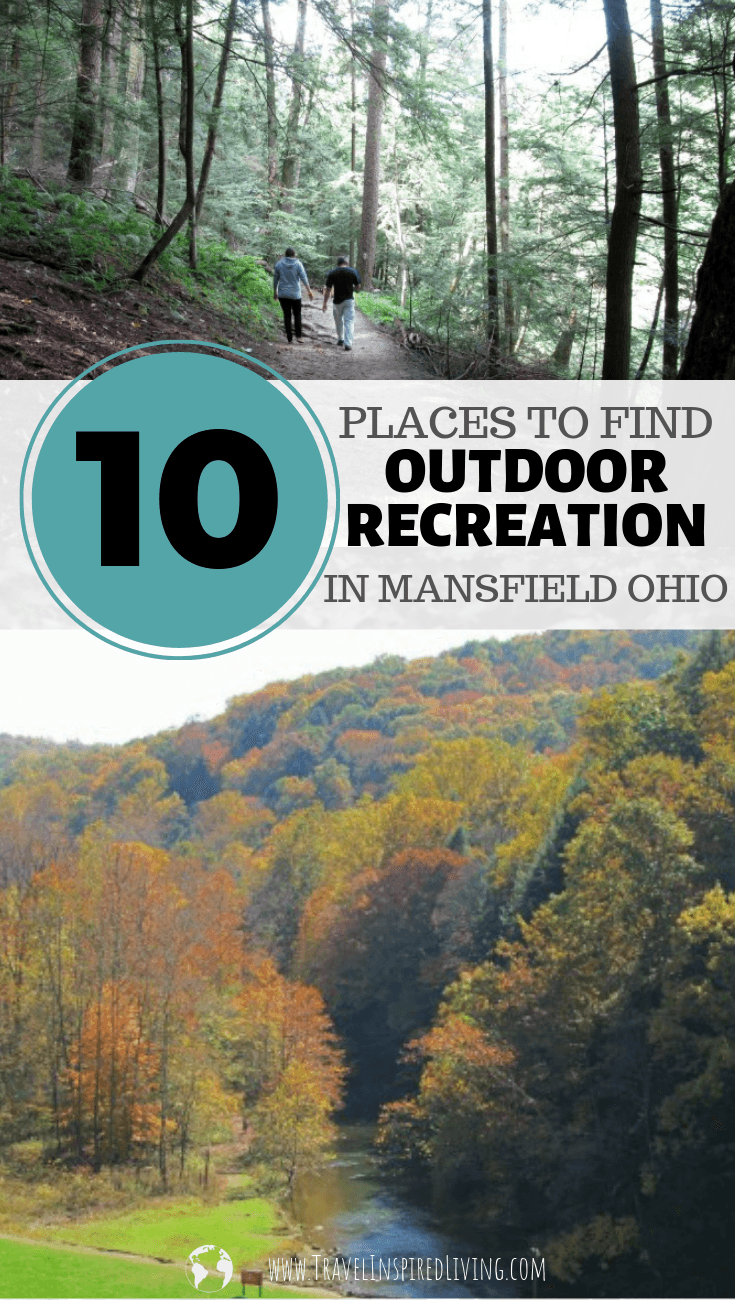 10 Places to find outdoor recreation in Mansfield Ohio