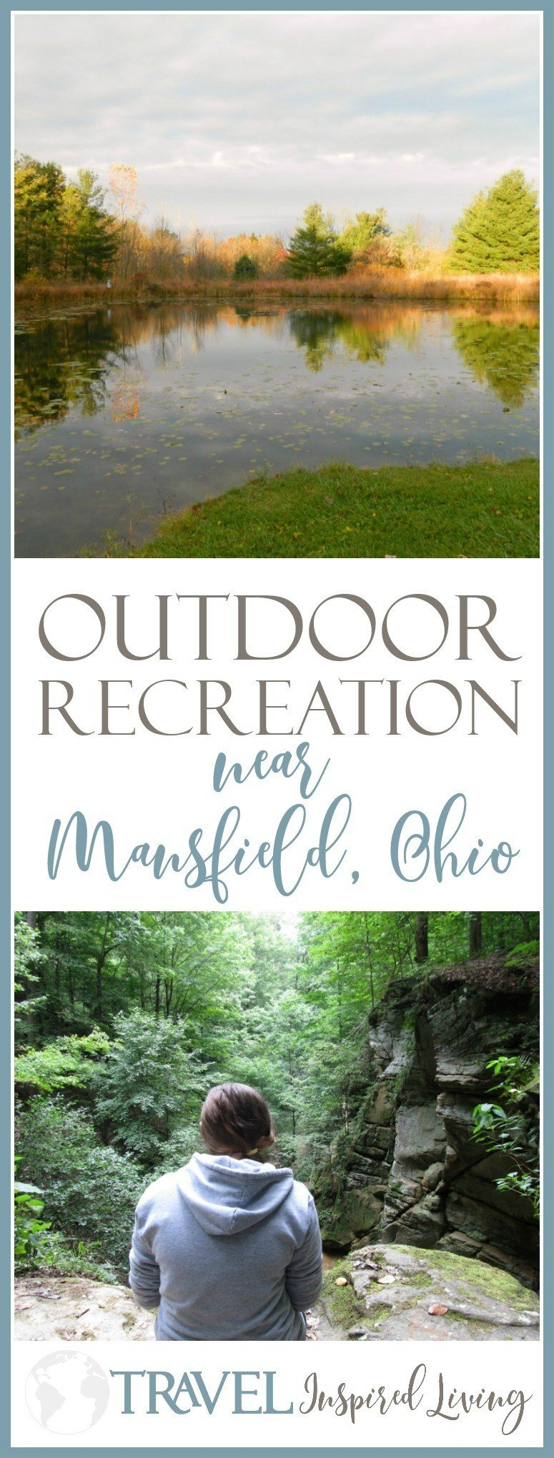 Ten favorite options for outdoor recreation near Mansfield