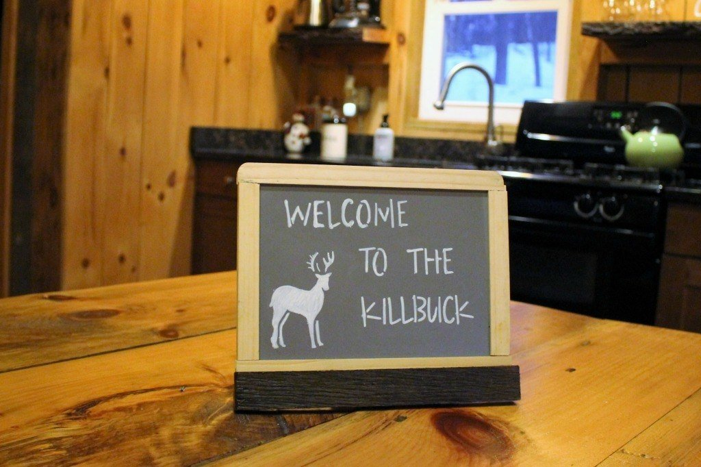 A welcome sign welcomed us into Killbuck Cabin at The Mohicans