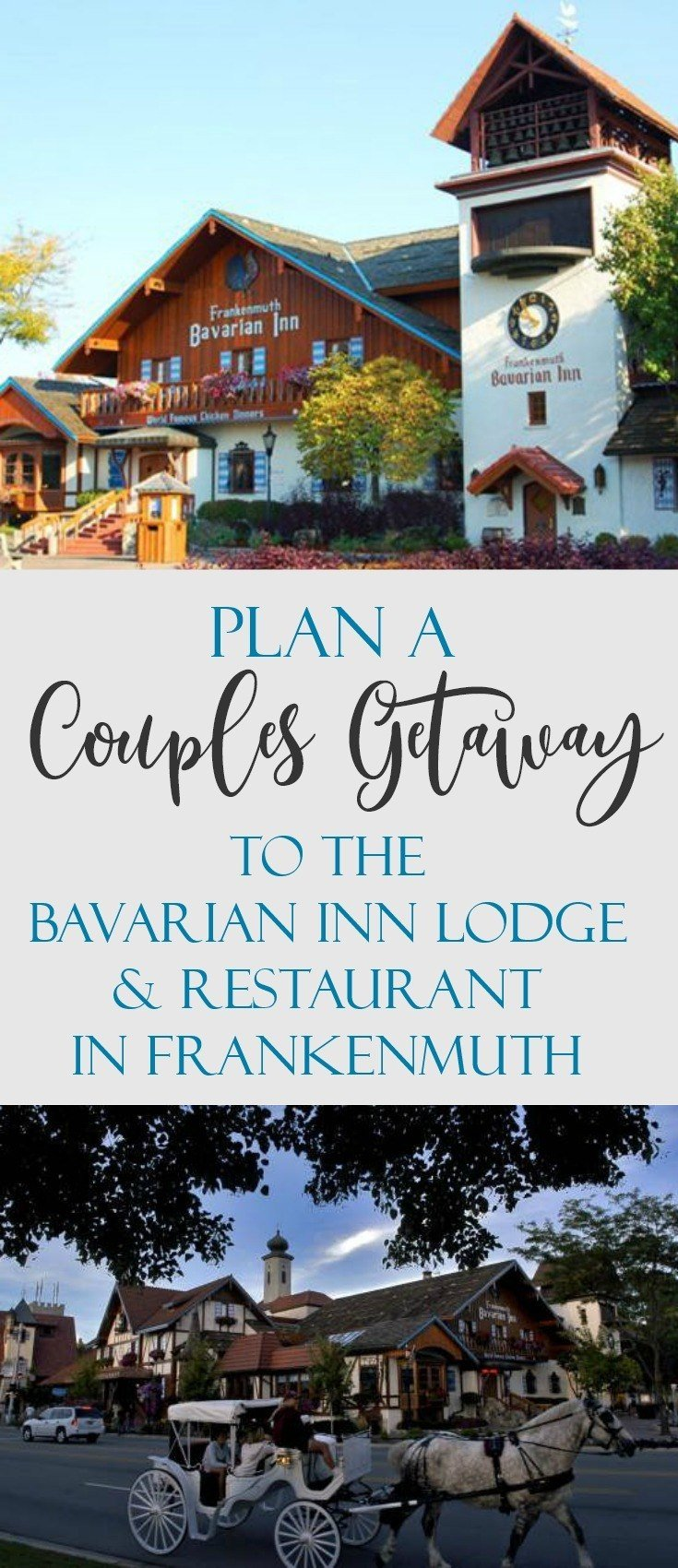 Plan a Couples Getaway to the Bavarian Inn Lodge and Restaurant in Frankenmuth, Michigan.