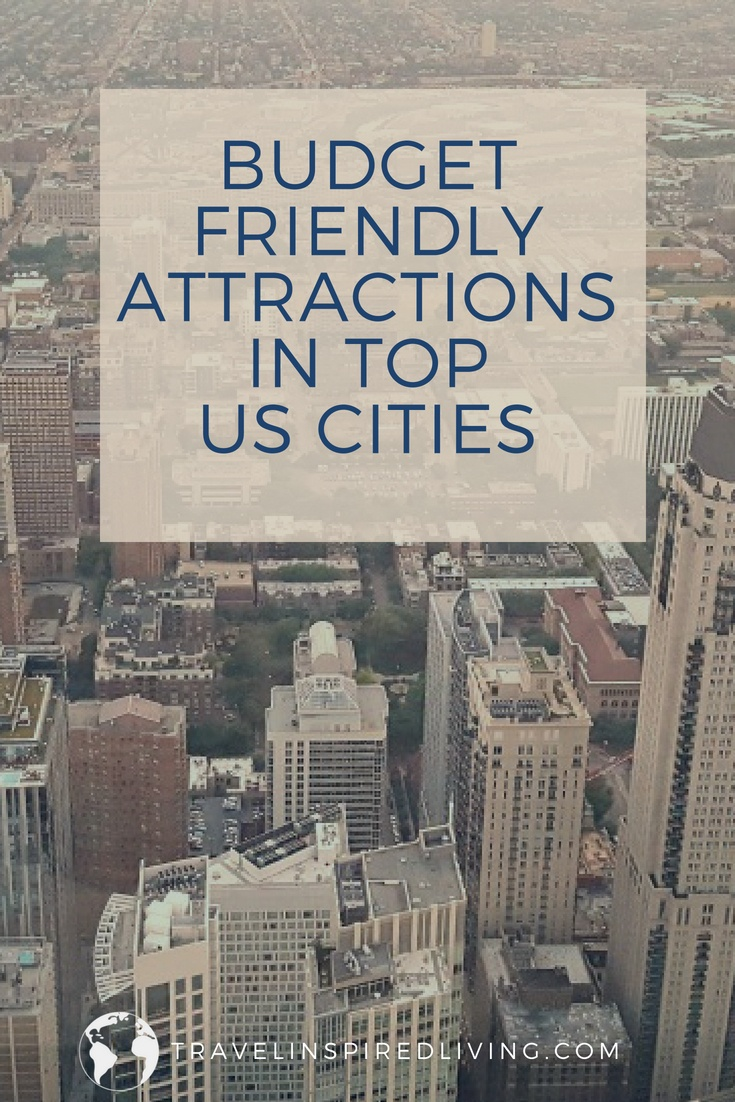 Budget friendly attractions in top US cities