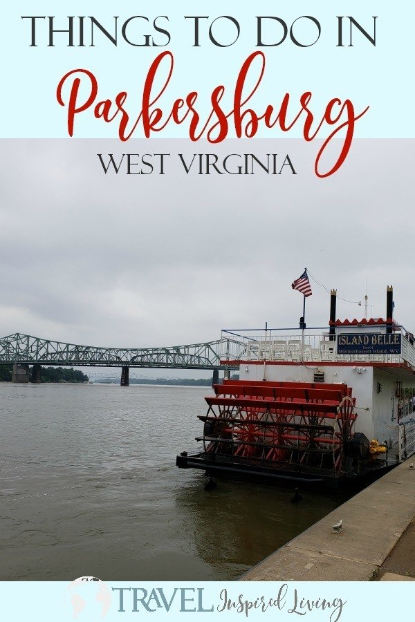 Things to do in Parkersburg, WV - where to stay, play and eat.