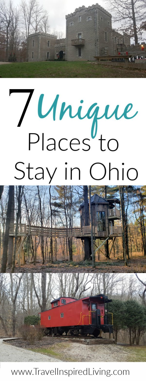 7 Unique Places to Stay in Ohio that include a caboose, treehouse and castle. #roadtrip #thingstodoinOhio #uniquelodging