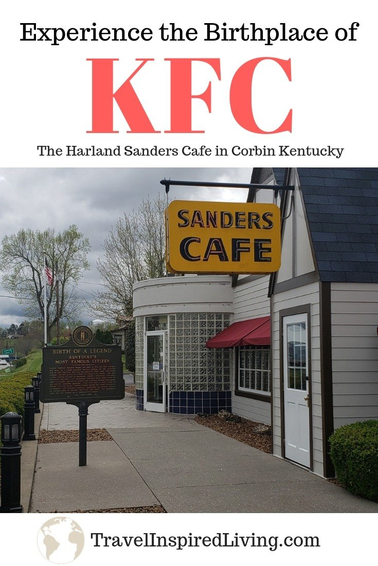 The outside view of the Harland Sanders Café in Corbin, KY.