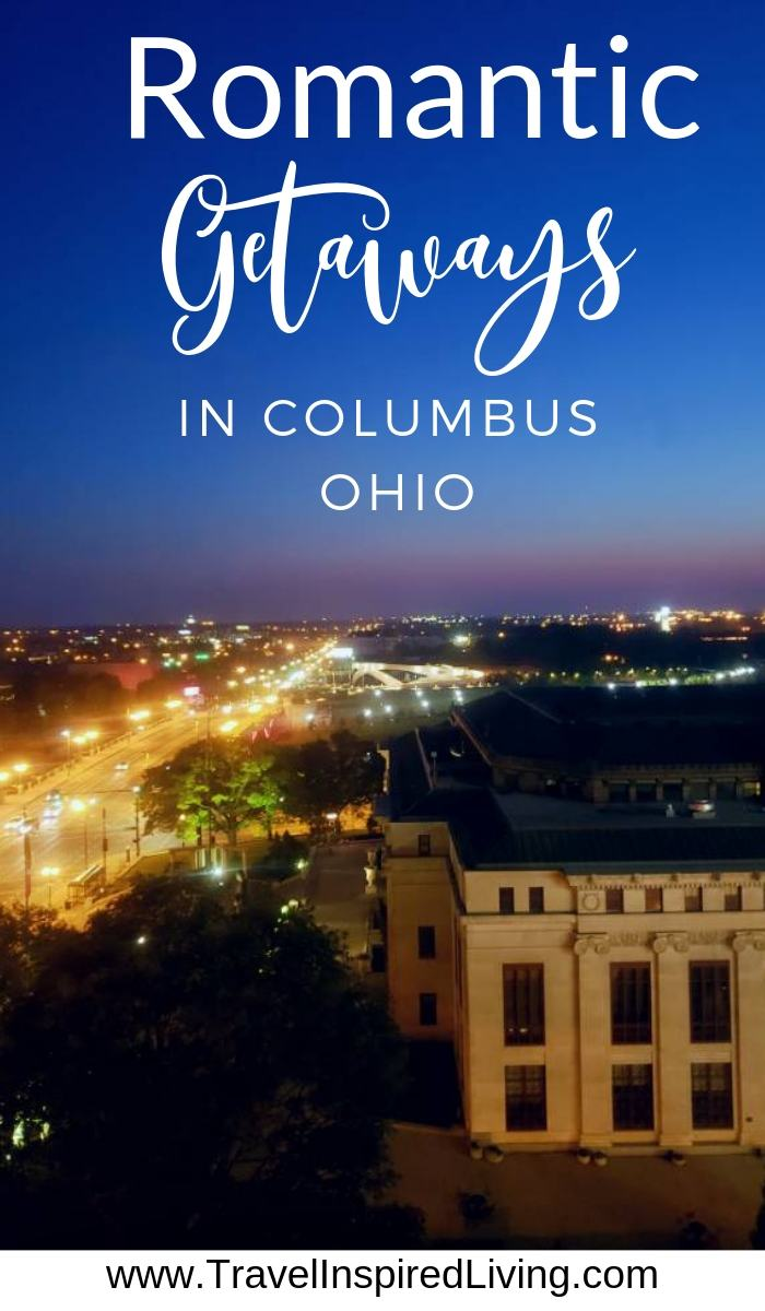 Find things to do, places to eat and where to stay in our romantic getaways in Columbus Ohio post.