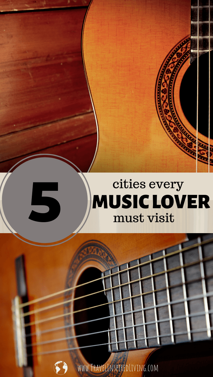 5 cities every music lover must visit