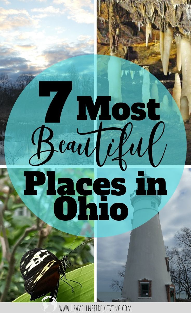 The most beautiful places to visit in Ohio