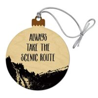 Always Take The Scenic Route Hiking Travel Wood Christmas Tree Holiday Ornament