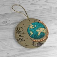 Let's Travel The World Christmas Ornament Ceramic Ornaments