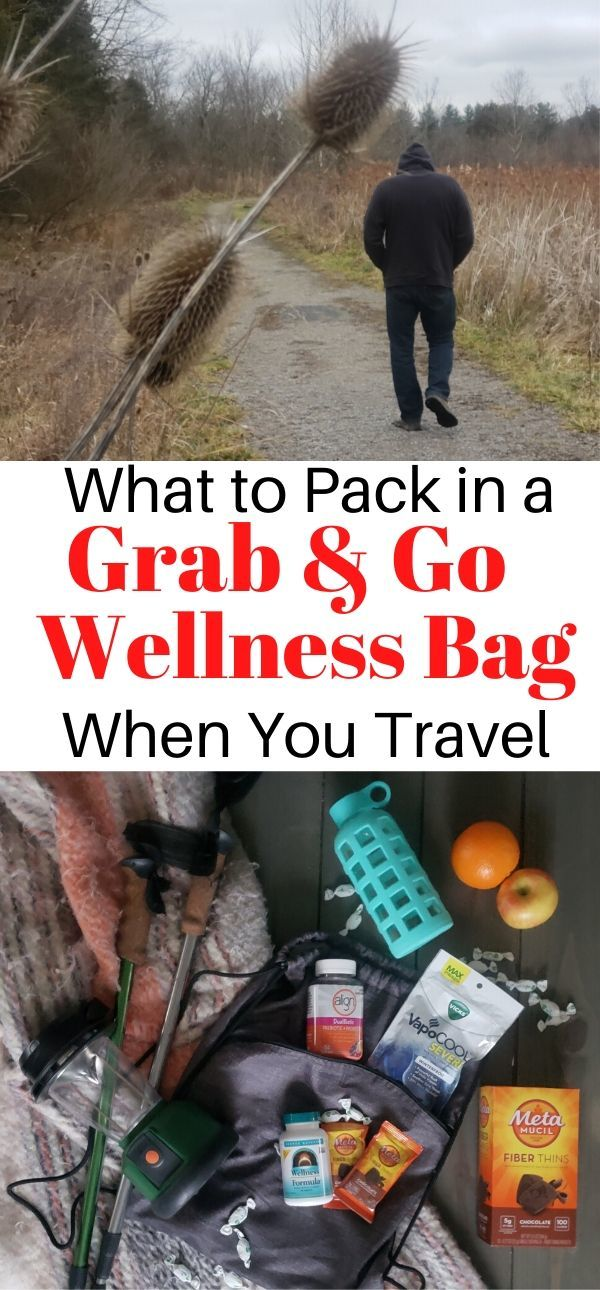 Things to pack in a wellness bag so you can stay healthy on the go.