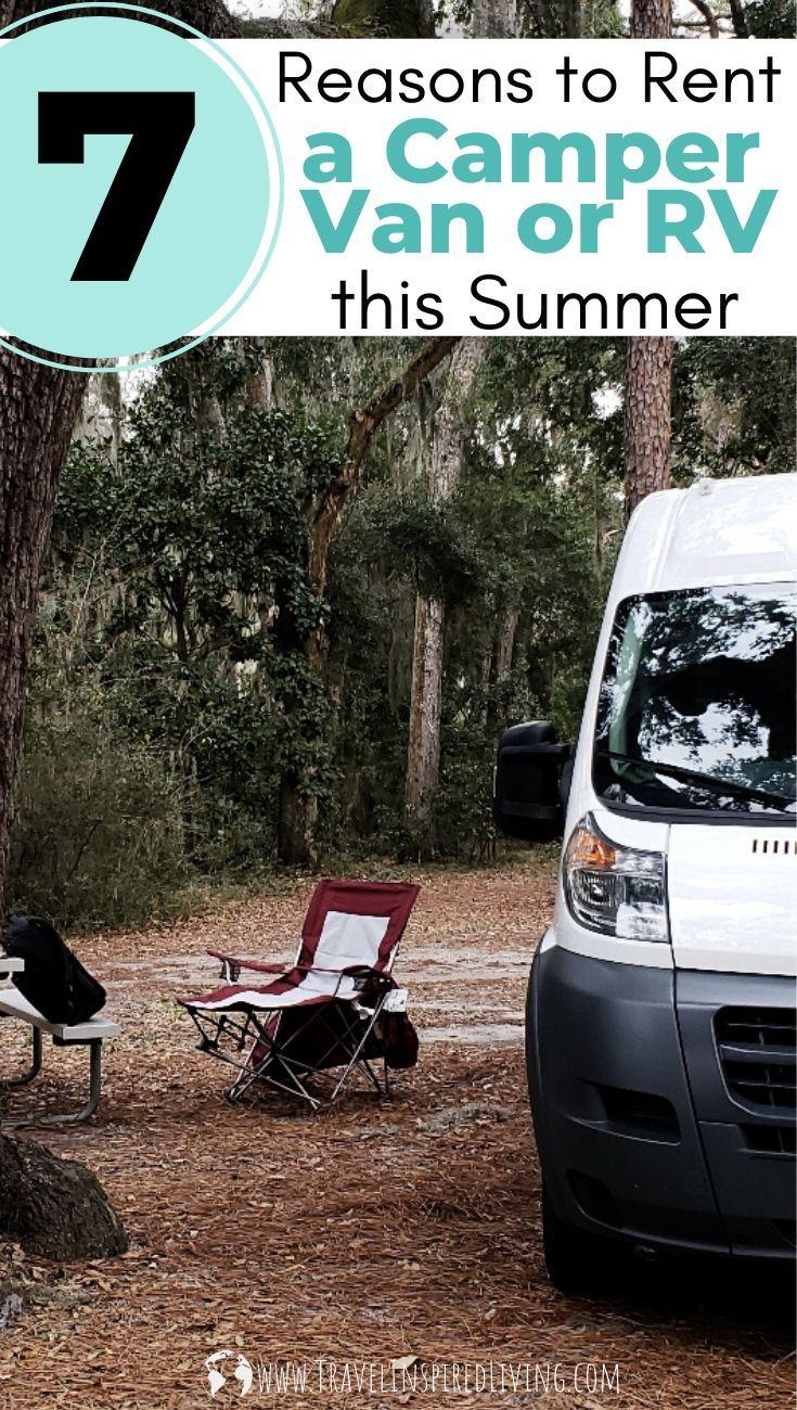 7 Reasons to Rent a Camper Van or RV this summer from RVshare. #ad #RVshare #RVlife #RVSummer #RVThisSummer