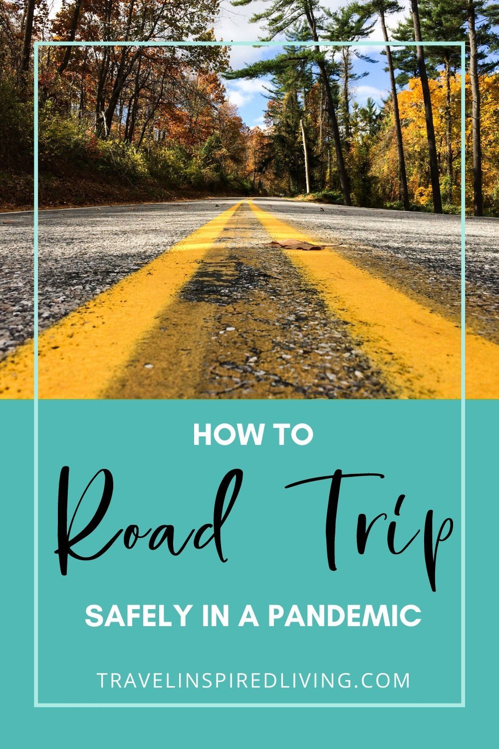 Pandemic Road Trip Safety Tips