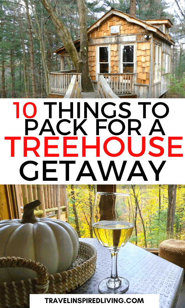 packing for a treehouse getaway